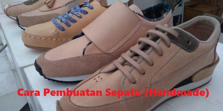 Cara Pembuatan Sepatu (Handmade)